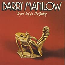 barry manilow tryin to get the feeling album