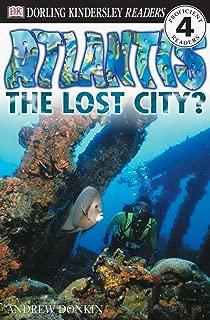 DK Readers: Atlantis, The Lost City (Level 4: Proficient Readers) (DK Readers Level 4)