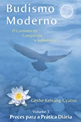 Budismo Moderno: Volume 3 - Preces para a Prática Diária eBook Kindle