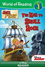 Jake and the Never Land Pirates: The Key to Skull Rock: A Disney Reader (Level 1) (World of Reading (eBook))