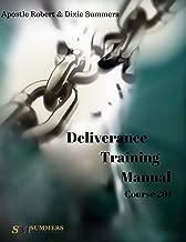 Deliverance Training Manual - 201 (Course Book 2)