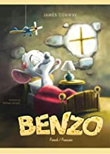 BENZO: French / Français (French Edition)