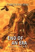 End Of An Era (Regulator Biker Series Book 5)