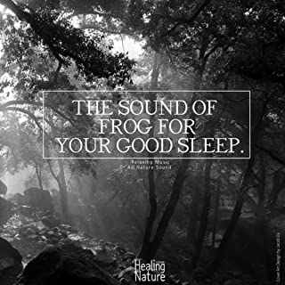 The Sound of Frog for Your Good Sleep