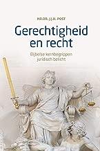 Gerechtigheid en recht: Bijbelse kernbegrippen juridisch belicht