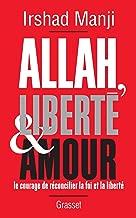 Allah, liberté et amour (Essais Etranger) (French Edition)