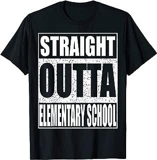 Straight Outta Elementary School T-Shirt 2019 Graduation