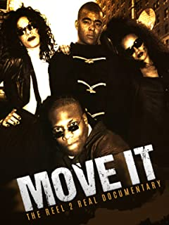 Move It: The Reel 2 Real Documentary