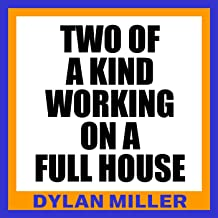 Two of a Kind Workin' on a Full House