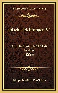 Epische Dichtungen V1: Aus Dem Persischen Des Firdusi (1853)