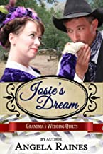 Josie's Dream (Grandma's Wedding Quilts Book 9)