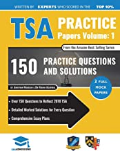 TSA Practice Papers Volume One: 3 Full Mock Papers, 300 Questions in the style of the TSA, Detailed Worked Solutions for Every Question, Thinking Skills Assessment, Oxford UniAdmissions (Volume 1)