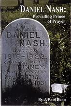 Daniel Nash : Prevailing Prince of Prayer
