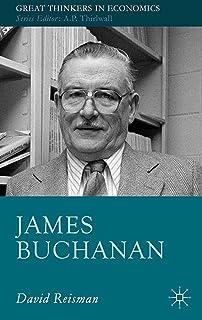 James Buchanan (Great Thinkers in Economics) (English Edition)
