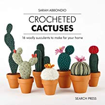 Crocheted Cactuses: 16 Woolly Succulents to Make For Your Home