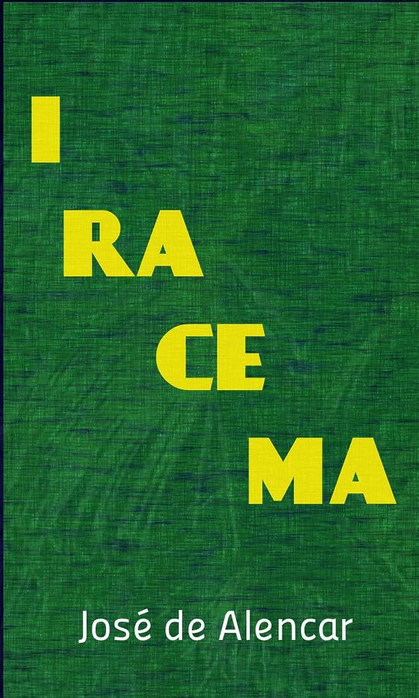 細い圧倒する私達Iracema (Portuguese Edition)