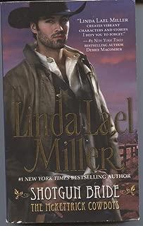 By Linda Lael Miller - Shotgun Bride (10.2.2003)