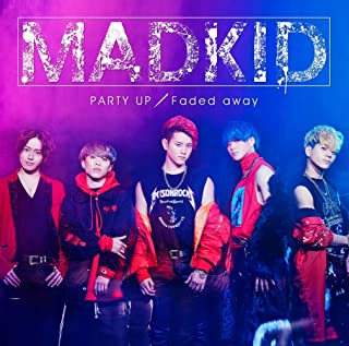 PARTY UP/Faded away (TYPE-A)
