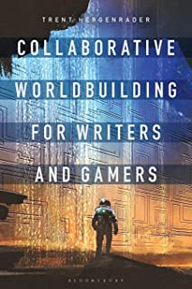 Collaborative Worldbuilding for Writers and Gamers