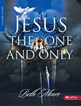 Jesus the One and Only - Leader Guide