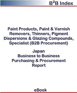 Paint Products, Paint & Varnish Removers, Thinners, Pigment Dispersions & Glazing Compounds, Specialist (B2B Procurement) in Japan: B2B Purchasing + Procurement Values
