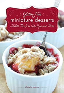 Gluten-Free Miniature Desserts: Tarts, Mini Pies, Cake Pops, and More