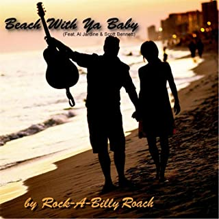 Beach With Ya Baby (feat. Scott Bennett & Al Jardine)