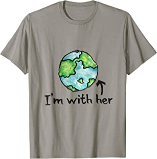 I'm with her shirt earth day artistic mother earth tee