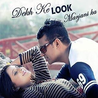 Dekh Ke Look Marjani Ka