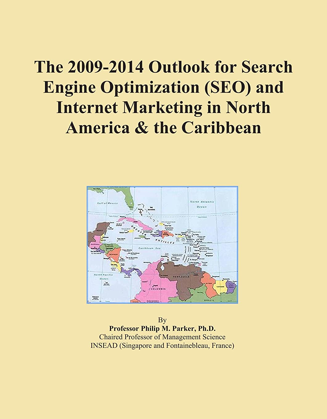 解明するテーマ着陸The 2009-2014 Outlook for Search Engine Optimization (SEO) and Internet Marketing in North America & the Caribbean