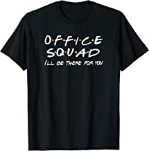 Office Squad T-shirt Funny Friends Themed Tee Crew Gift T-Shirt