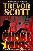 Choke Points (A Jake Adams International Espionage Thriller Series Book 17)