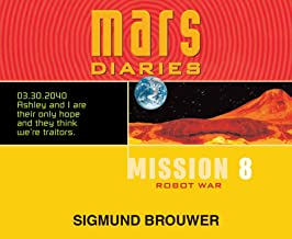 Robot War (Mars Diaries)