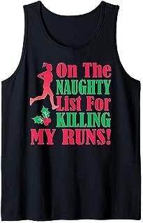 On The Naughty List For Killing My Runs Christmas Runner Tank Top