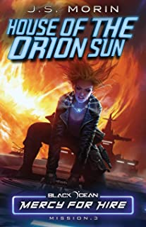 House of the Orion Sun: Mission 3