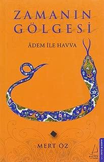 Zamanın Gölgesi: Adem ile Havva (Turkish Edition)