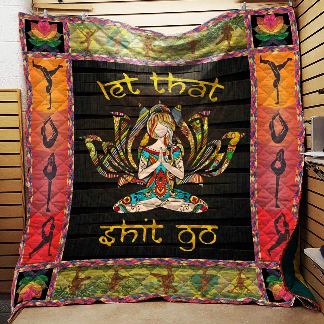 Personalized Let That Max Max 78% OFF 60% OFF Shit Go Yoga Q Gift Your Quilt for Lovers