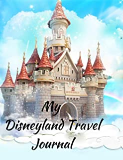 My Disneyland Travel Journal: A Cloud Castle Theme Fun Kids Vacation Activity Guide Book Planner Diary Notebook Log Organizer for Children with ... Memories, Daily Experiences for Boys, Girls