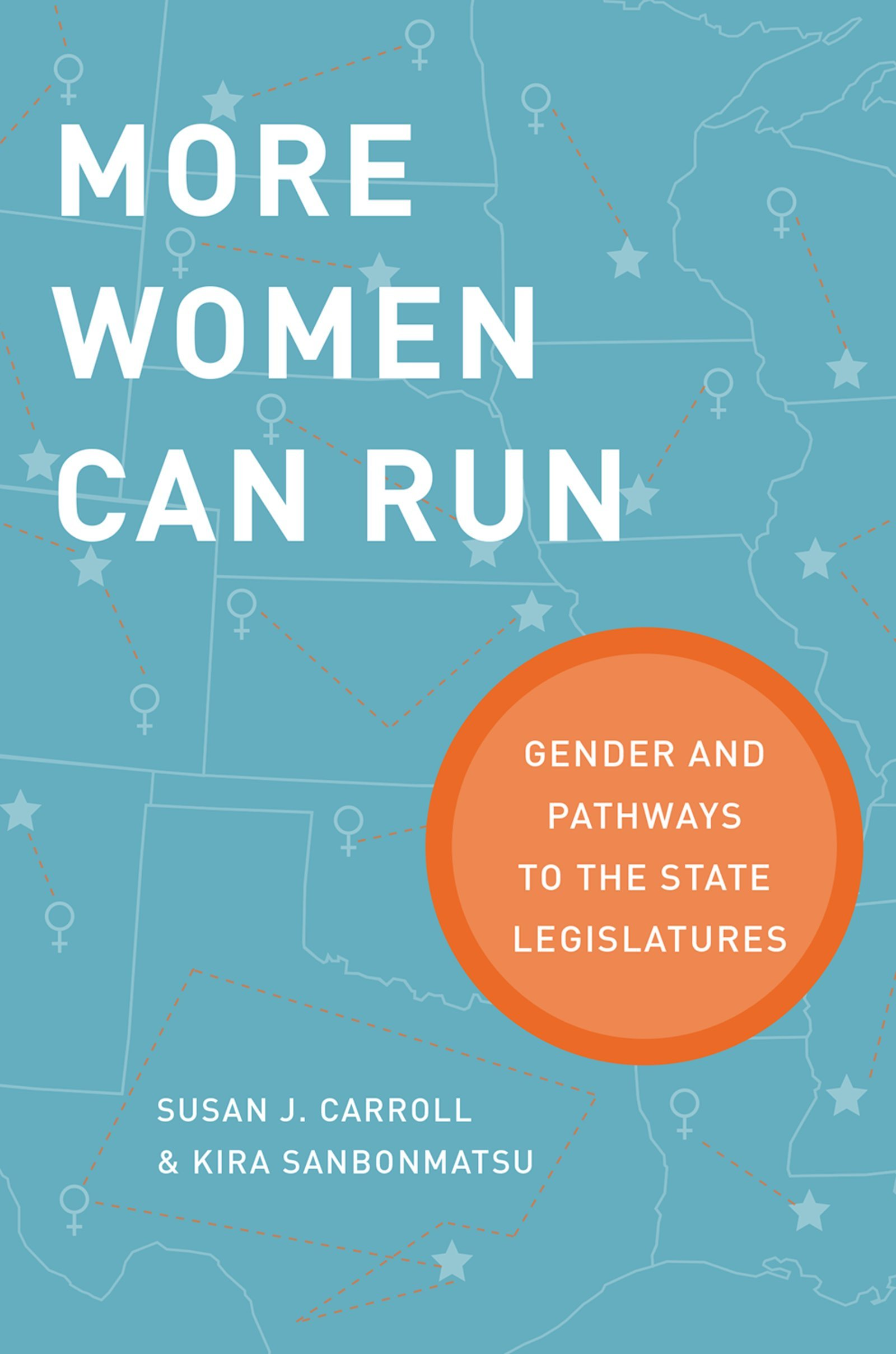 More Women Can Run: Gender and Pathways to the State Legislatures (English Edition)