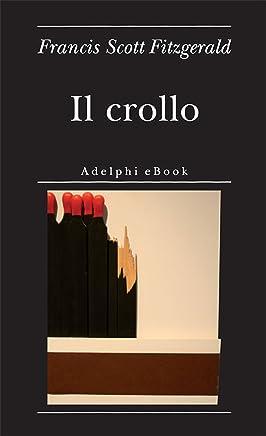 Il crollo (Biblioteca minima Vol. 40)