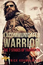 Excommunicated Warrior: The 7 Stages Of Transtion