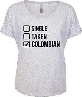 Single. Taken. Colombian. Women's Dolman Shirt