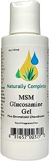 Naturally Complete MSM Plus Glucosamine Bromelain & Chrondroitin 4 oz. Bottle   Non-GMO   Gluten Free   Soy Free   Unscent...
