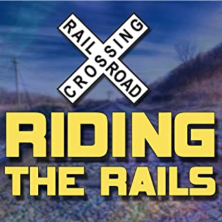 Riding The Rails TV 24/7