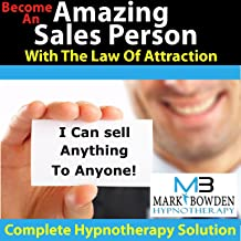 Amazing Sales Person With The Law Of Attraction - Hypnosis