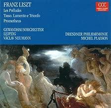 Liszt, F.: Les Preludes / Tasso / Prometheus (Neumann, Plasson)