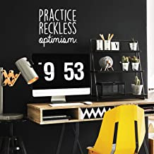 "Vinyl Wall Art Decal - Practice Reckless Optimism - 17"" x 17"" - Modern Positive Inspirational Quote for Home Bedroom Living Room Kids Room Office School Decoration Sticker 17"" x 17"" White OPTIMISM"