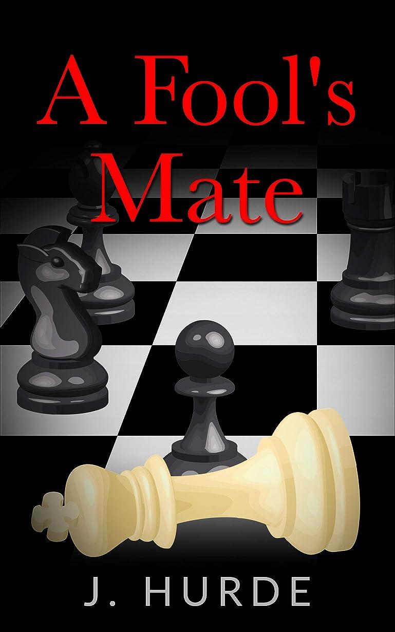 現像見積り甘やかすA Fool's Mate (Theodore Larkin Book 1) (English Edition)