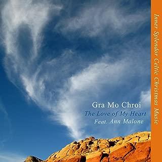 Gra Mo Chroi - The Love of My Heart (Feat. Ann Malone)