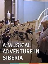 A Musical Adventure in Siberia